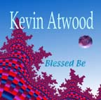 {KevinAtwood_BlessedBe_21stCenturyArtists}